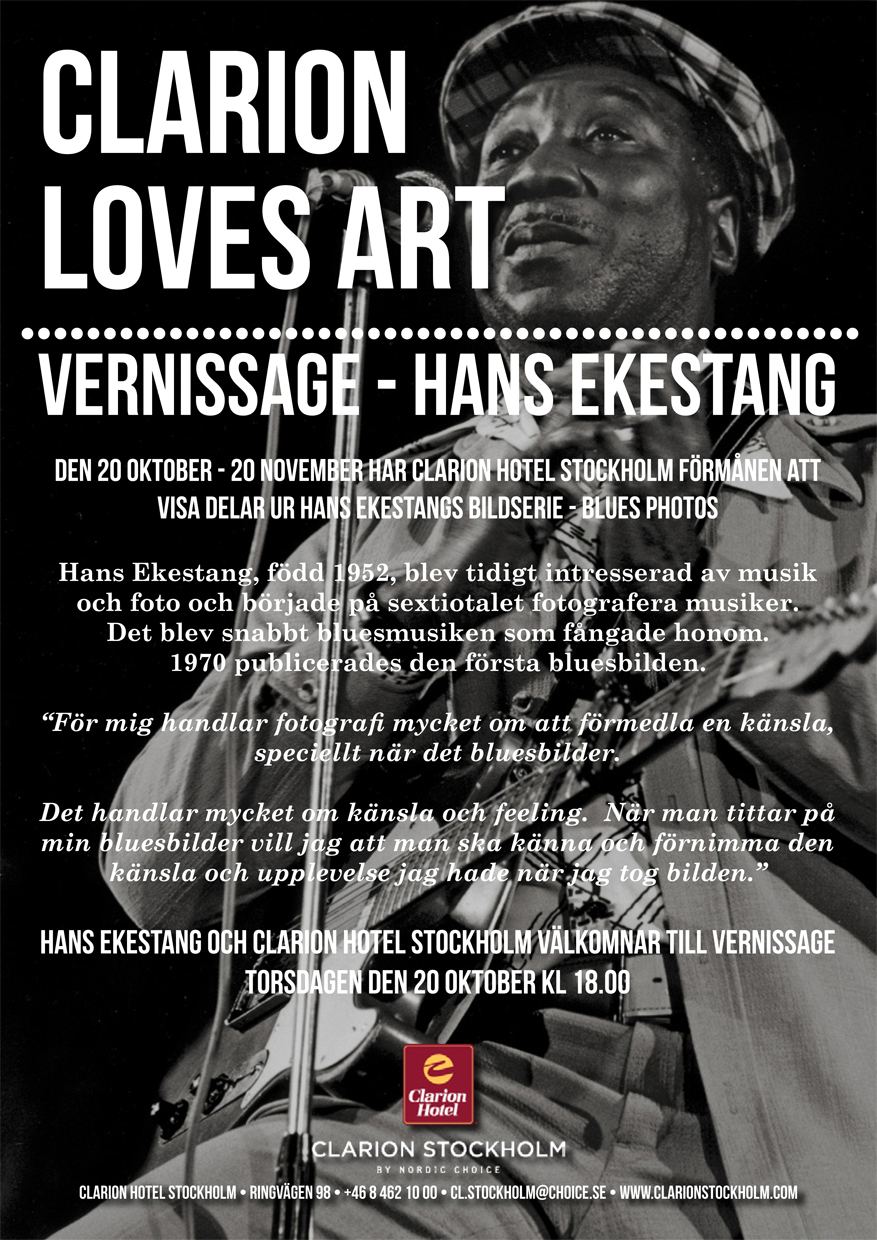 Hans Ekestangs bildserie - Blues photos, vernissage torsdagen den 20 oktober kl 18:00 på Clarion Hotel Stockholm