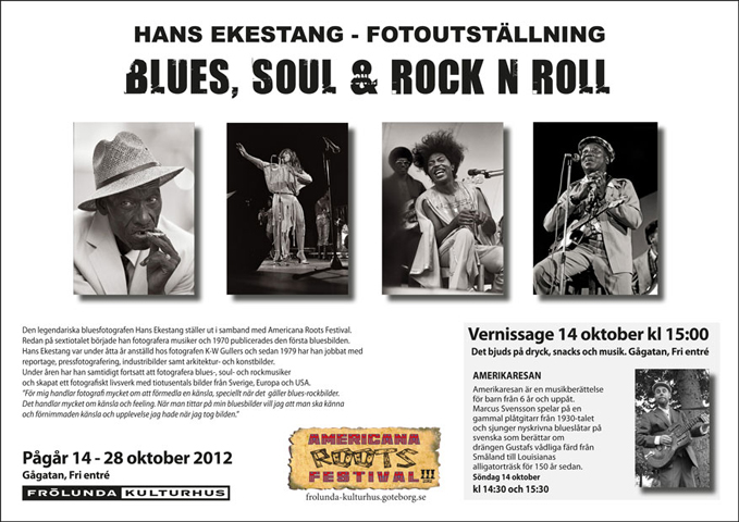 bluesfotografen Hans Ekestangs utställning <b>BLUES, SOUL & ROCK N ROLL